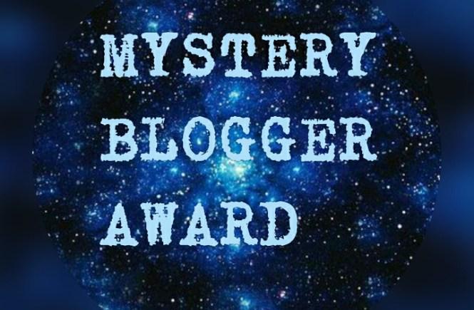 Mystery Blogger Award-Nominations!